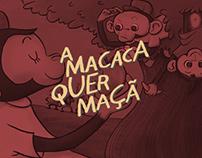 Livro Infantil - A Macaca Quer Maçã