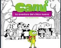 CAMI: La aventura del chico nuevo