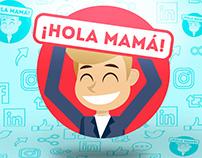Ilustración 1 - ¡Hola Mamá!