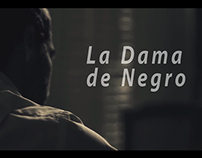 Cortometraje - La Dama de Negro