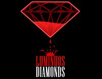 Luminuos Diamonds