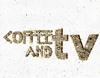 Typography. Coffe and tv