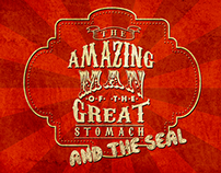 The amazing man of the great stomach and the seal