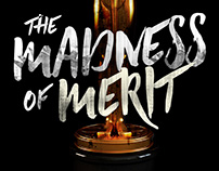 The Madness of Merit
