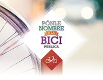 """Campaña """"Ponle nombre a la Bici Pública"""""""