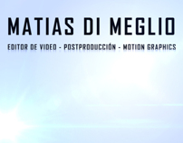 Matias Di Meglio - Editor de Video / Motiongraphics