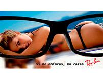 """Campaña gráfica """"Si no enfocas, no cazas"""" para Ray Ban"""