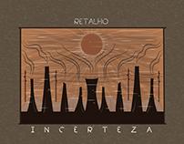 Retalho - Incerteza @ Cover