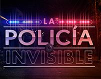 La Policía Invisible