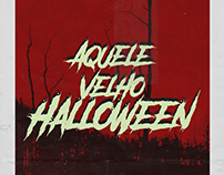 Aquele Velho Halloween Poster
