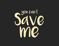 You can´t Save Me [Motion Graphics]