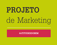 Projeto de Marketing - #atitudesdobem