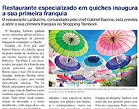 La Quiche - Release - Inauguração de Franquia.