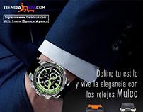 Promoción Relojes Mulco para la TiendaUN