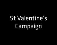St Valentine's Campaign