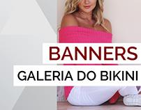 Banners - Galeria do Bikini