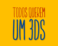 Campanha - Todos Querem Um 3DS - Izzy Games
