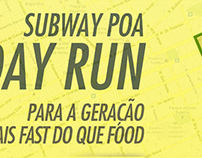 Subway POA Run