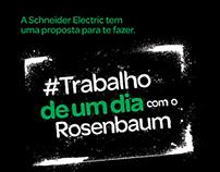 #TrabalhoDeUmDia com Rosenbaum e Schneider Electric