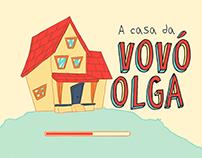 A Casa da Vovó Olga | Jogo