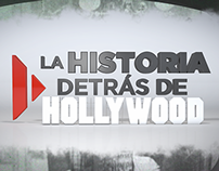 La Historia detrás de Hollywood (promo)
