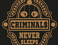 criminals never sleeps