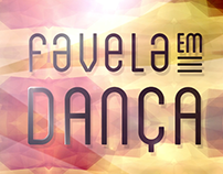 Vinheta - Favela em Dança