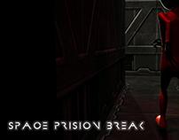 Space Prision Break