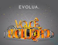 Campanha Institucional - Você em Evolução