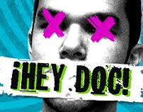 ¡Hey doc!