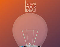 Launch your ideas