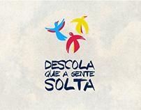 Campanha transmídia Descola que a gente solta