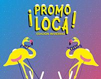 Diseño de campaña - Promo Loca - Paseo del Fuego