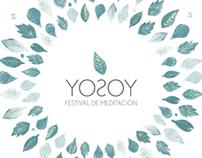 YOSOY Festival de Meditación // Gráfica Institucional