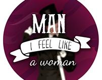 Man, I feel like a woman