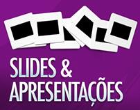 Slides & Apresentações