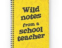 Notebook Design Wild Notes from a School Teacher