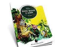 Children's book - Dog-Rose Camp