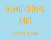 Gravitational Kart