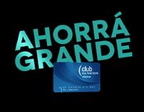 """Club La Nación - Campaña TV """"Ahorrá Grande"""""""