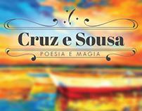 Cruz e Sousa: Poesia e Magia