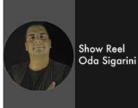 Show Reel Oda Sigarini - 2014