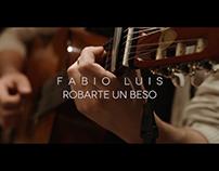 Fabio Luis - Robarte Un Beso (Cover)