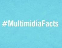 #MultimidiaFacts