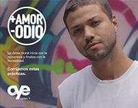 """Oye Canal7 - Individuales Campaña """"Más Amor Menos Odio"""""""