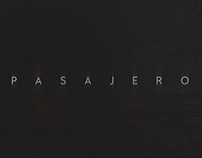 PASAJERO - short film - main titles