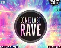 One Last Rave #Flyer #1