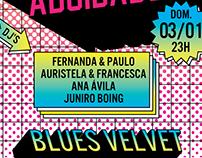 Cartaz Curtindo A Vida Adoidado @Blues Velvet - Floripa