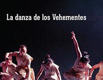 La Danza de los Vehementes