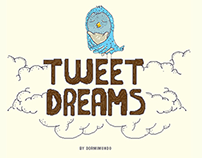 Tweet Dreams by Dormimundo